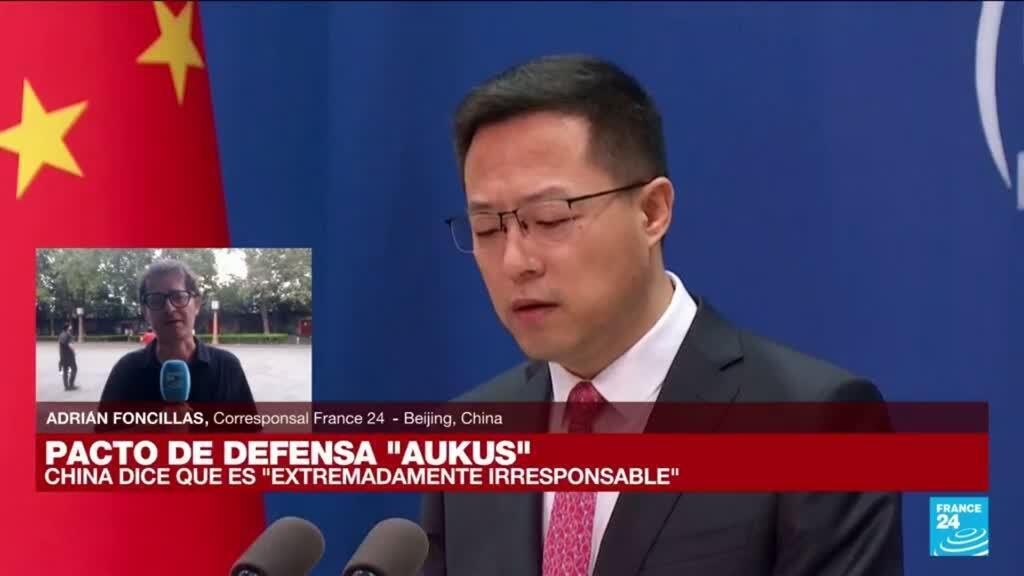 2021-09-16 13:02 Informe desde Beijing: China critica alianza AUKUS y advierte sobre carrera armamentista