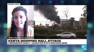 2020-10-07 13:02 Kenya shopping mall attack: 2 defendants guilty, 1 acquitted over 2013 Westgate siege