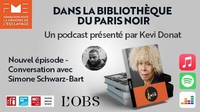 Fondation pour la mémoire de l'esclavage – Podcast – Le Paris Noir