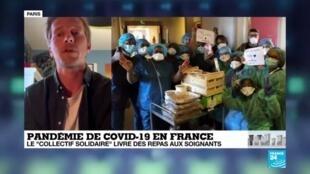 """2020-04-09 12:06 Coronavirus en France : Le """"collectif solidaire"""" livre des repas aux soignants"""