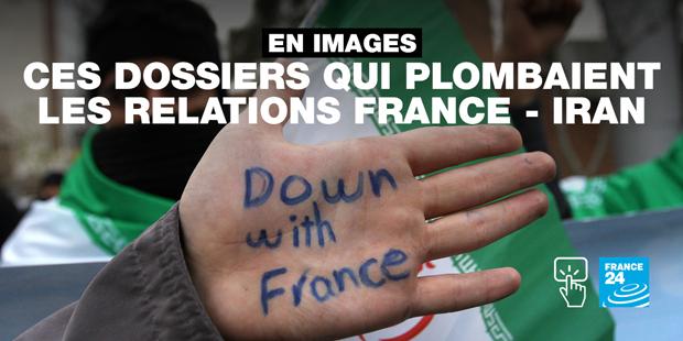 En images : ces dossiers qui plombaient les relations France - Iran
