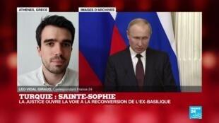 2020-07-10 17:00 Turquie : Réactions à la décision turque de transformer Sainte-Sophie en mosquée