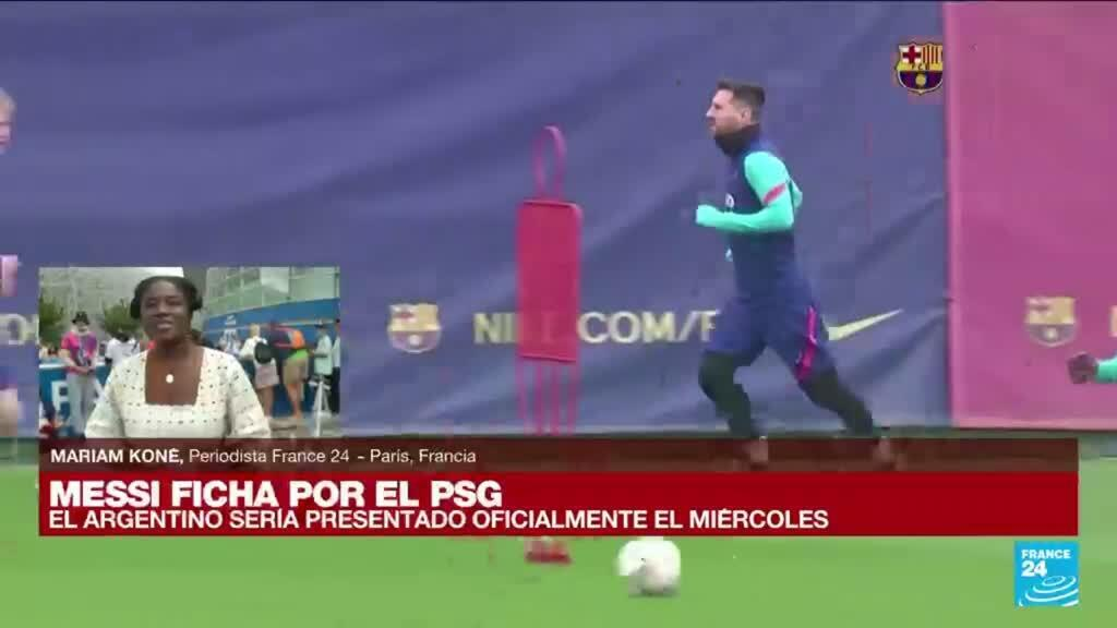2021-08-10 14:31 Informe desde París: Lionel Messi rumbo al Paris Saint-Germain