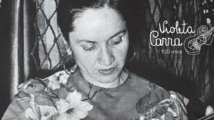 Chile celebra el centenario del nacimiento de Violeta Parra.