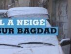 Irak : quand Bagdad se réveille sous la neige