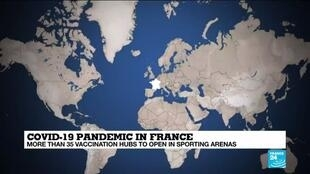 2021-04-06 14:08 France places hopes in mass vaccination hubs to speed rollout