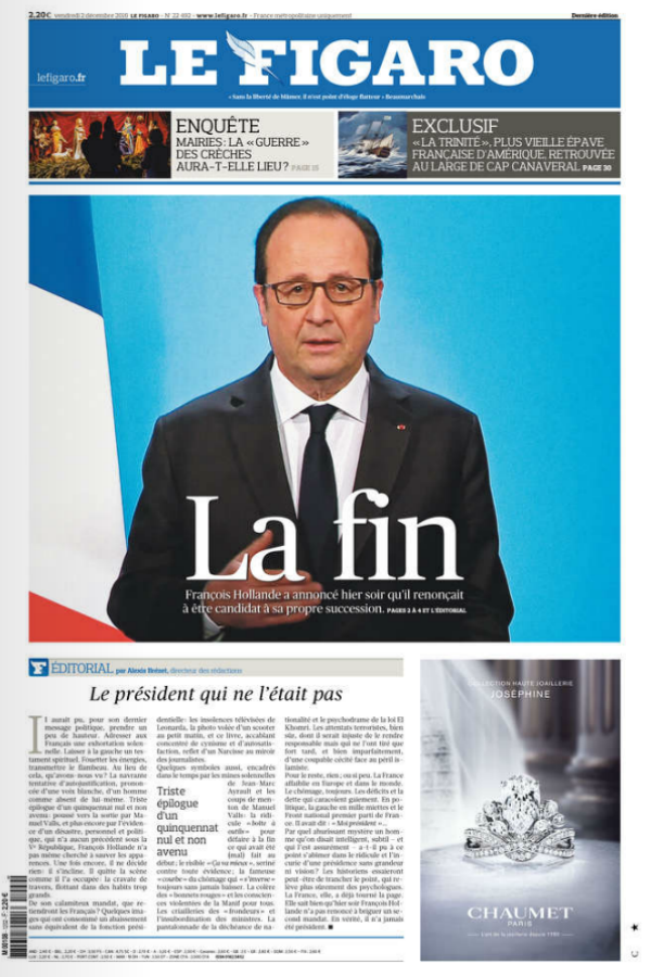 """The end"", read Le Figaro's headline on December 2, 2016, a day after Hollande said he would not seek a second term at the Elysée Palace."