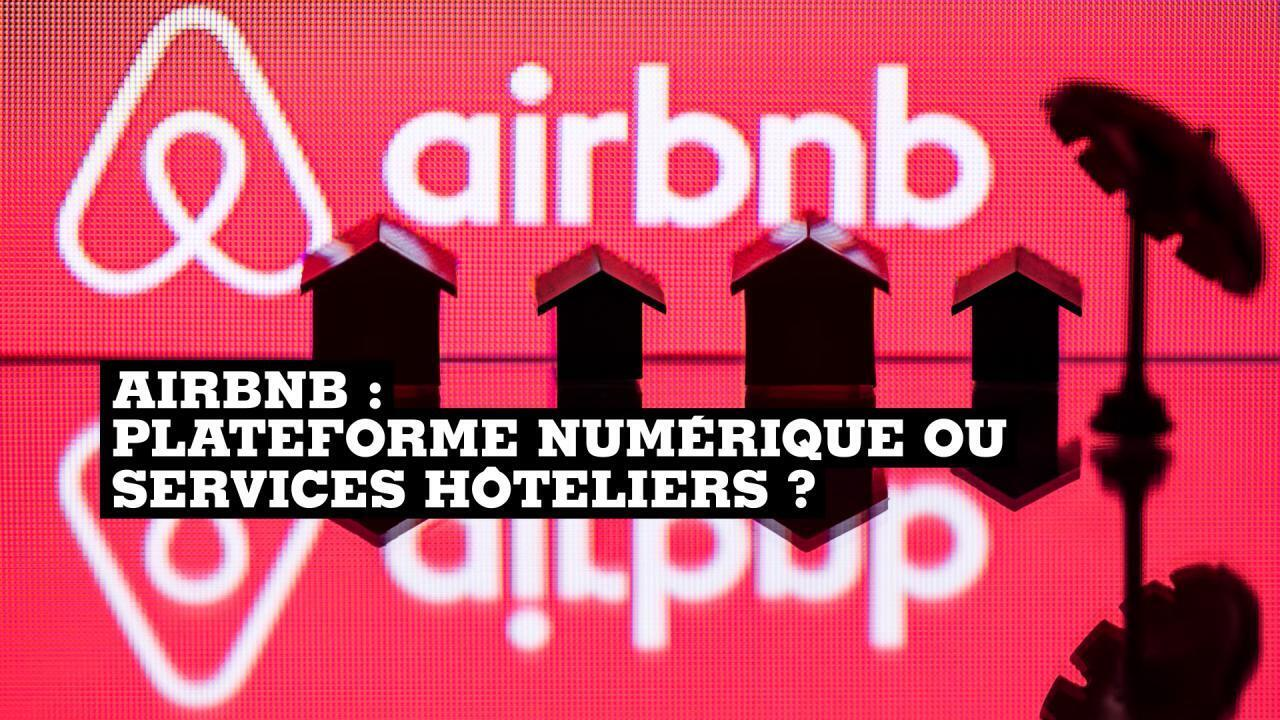 Airbnb : plateforme numérique ou services hôteliers ?