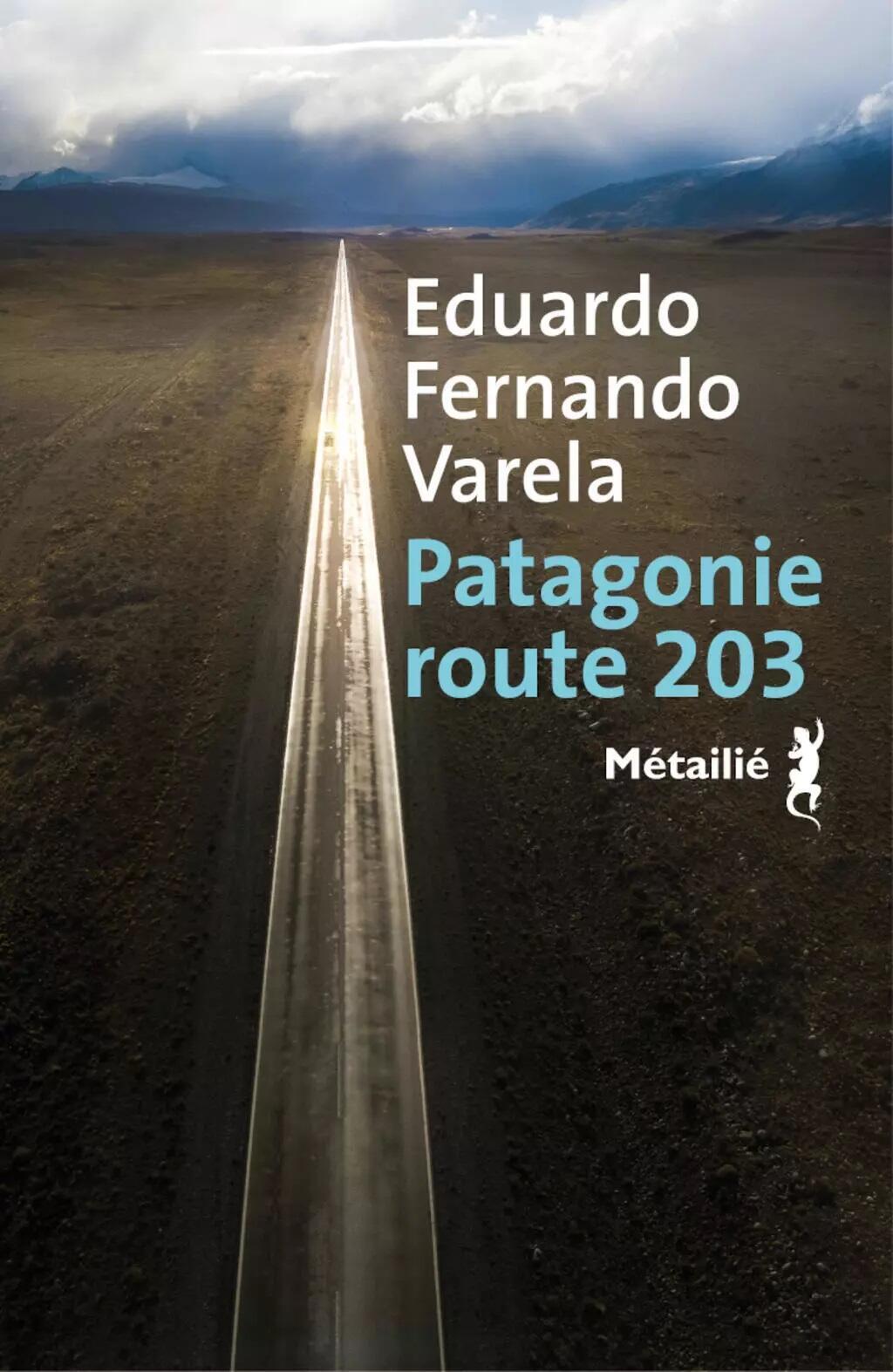 'La marca del viento' fue publicada en francés bajo el título 'Patagonie route 203'.