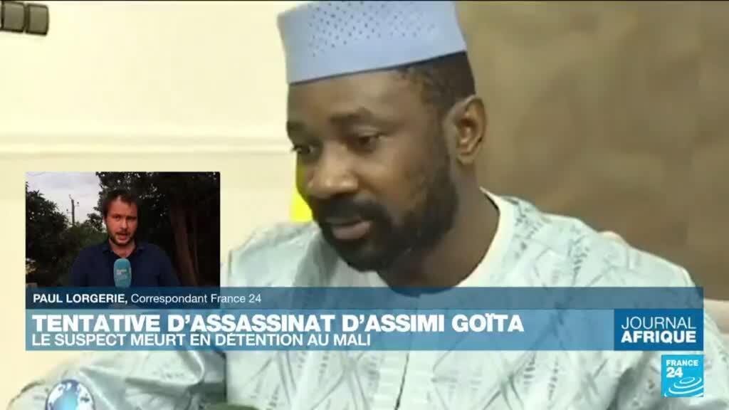 2021-07-26 21:48 L'agresseur du président de la transition au Mali est mort en détention