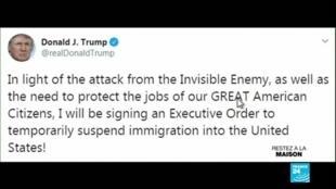 """2020-04-21 09:39 Donald Trump va suspendre l'immigration pour """"protéger l'emploi"""" des Américains face à l'épidémie de coronavirus"""