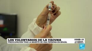 Covid-19 La Semana en América - muerte voluntario vacuna Brasil