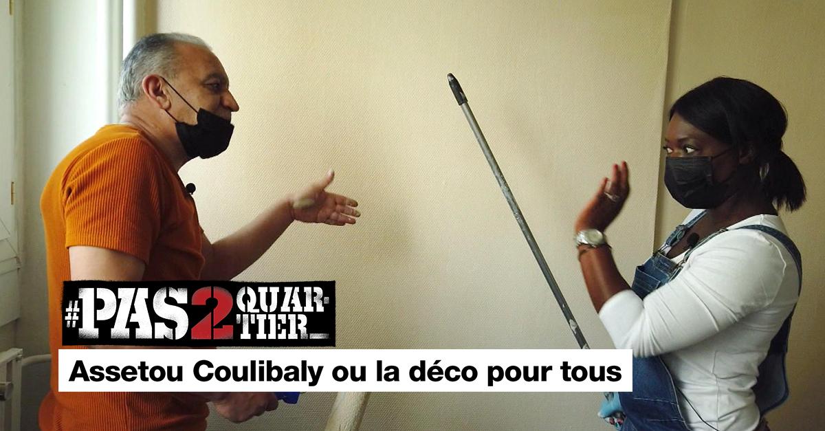 Assetou Coulibaly ou la déco pour tous