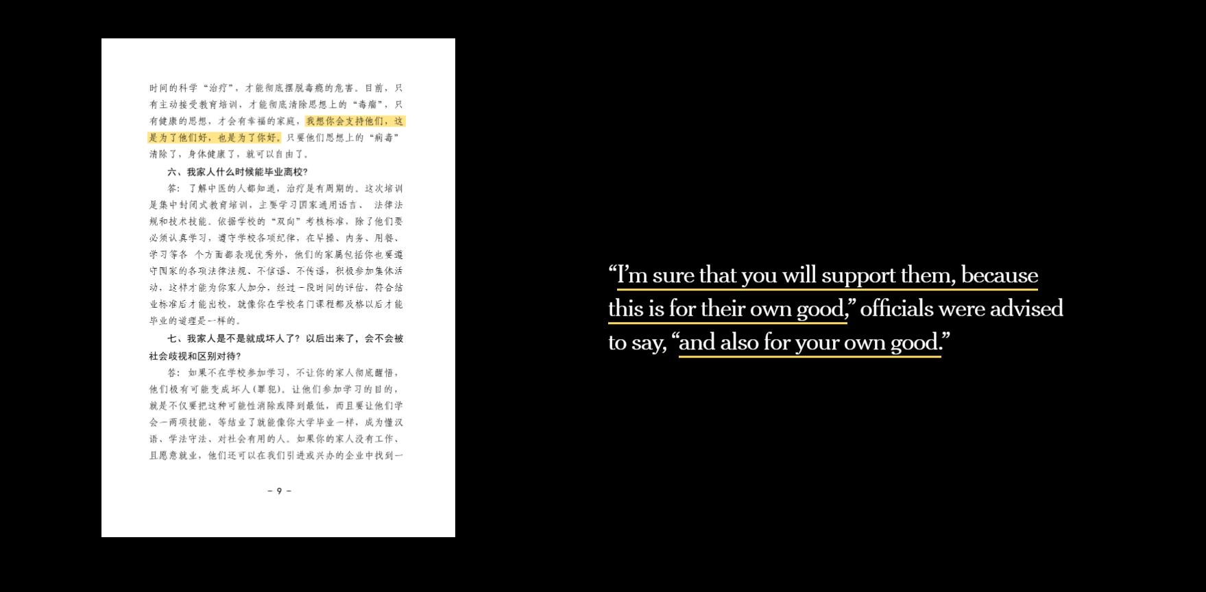 """""""Estoy seguro de que los apoyará, porque esto es por su propio bien"""", dice un documento revelado que tiene como fin orientar a los funcionarios que dirigen a los familiares de internados en """"campos de reeducación, """"es también por el propio bien de Ud"""", agrega."""