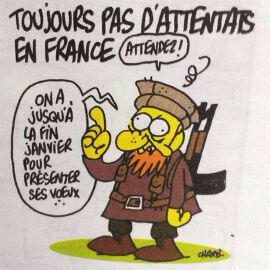 "Charb's last cartoon, titled ""Still No Attacks in France"", featured a caricature of an extremist fighter saying, ""Just wait – we have until the end of January to present our New Year's wishes."""