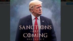 L'image parodique de Donald Trump publiée sur son compte Twitter pour annoncer le retour des sanctions contre l'Iran