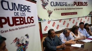 Los organizadores de la Cumbre de los Pueblos sostienen que la iniciativa demuestra la posición de América Latina en torno a los planes de Estados Unidos, el abril 6 de 2018.