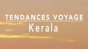 Tendance voyage - Kerala
