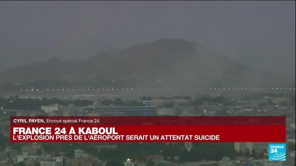 2021-08-26 16:04 Afghanistan : l'explosion près de l'aéroport serait un attentat suicide