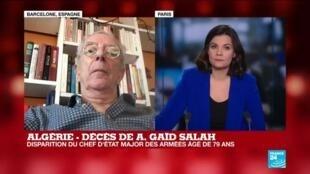 """2019-12-23 11:04 Algérie - Décès de Gaïd Salah: """"Il a été complice de toutes les avanies du système Bouteflika"""""""