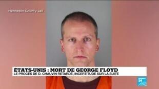 2021-03-09 10:32 Mort de George Floyd : le coup d'envoi du procès de Derek Chauvin retardé