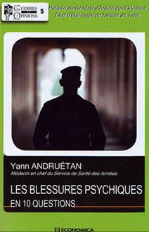 """""""Les blessures psychiques en 10 questions"""", Yann  Andruetan, éd. Economica"""