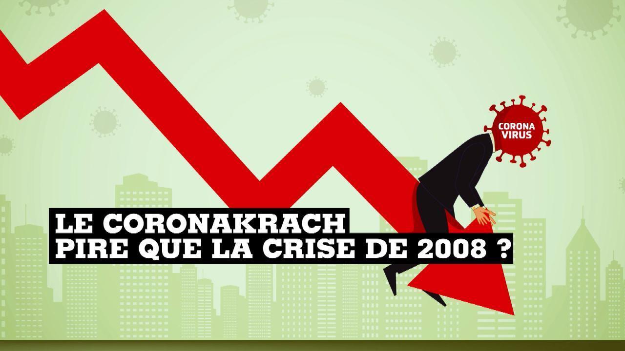 La crise du Coronavirus pire que celle de 2008?