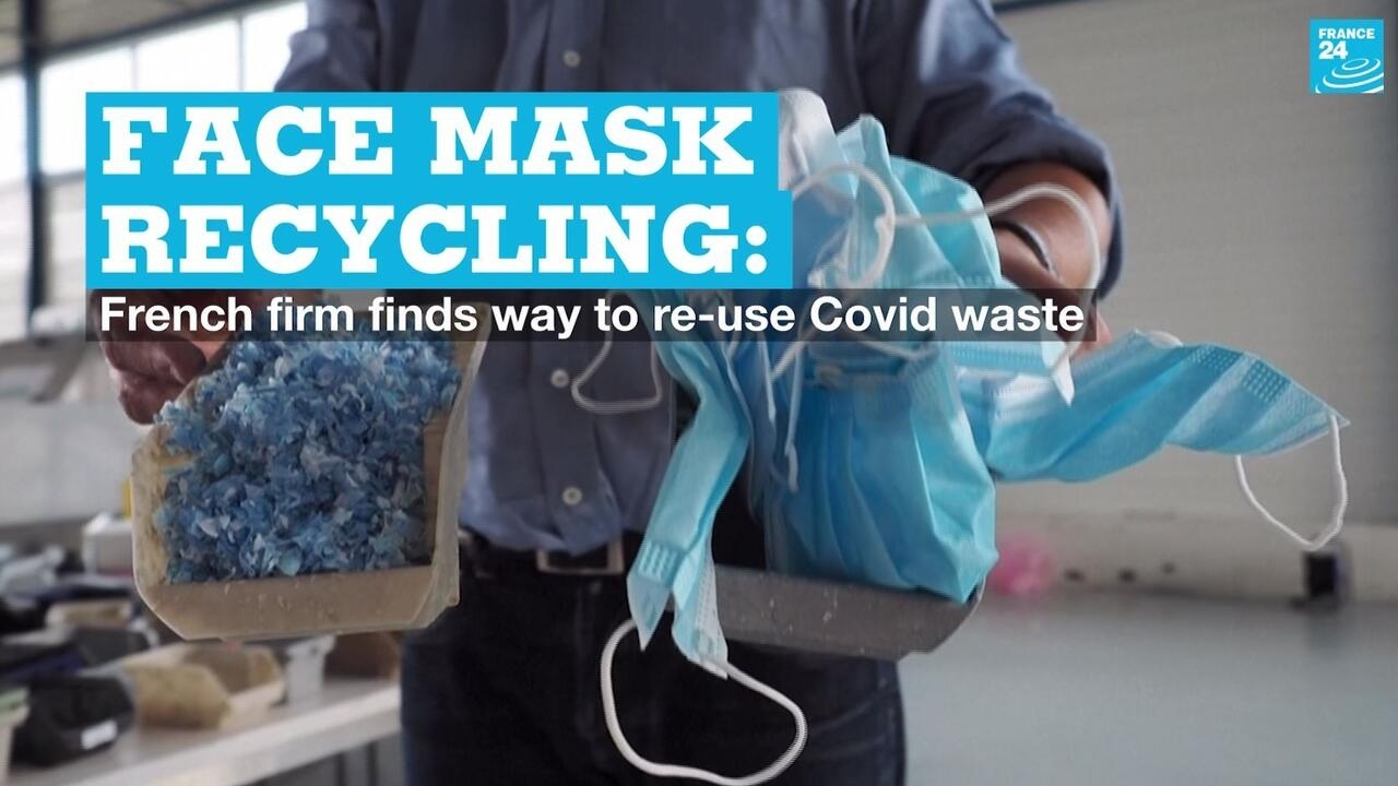 Face mask recycling: French firm finds way to re-use Covid waste
