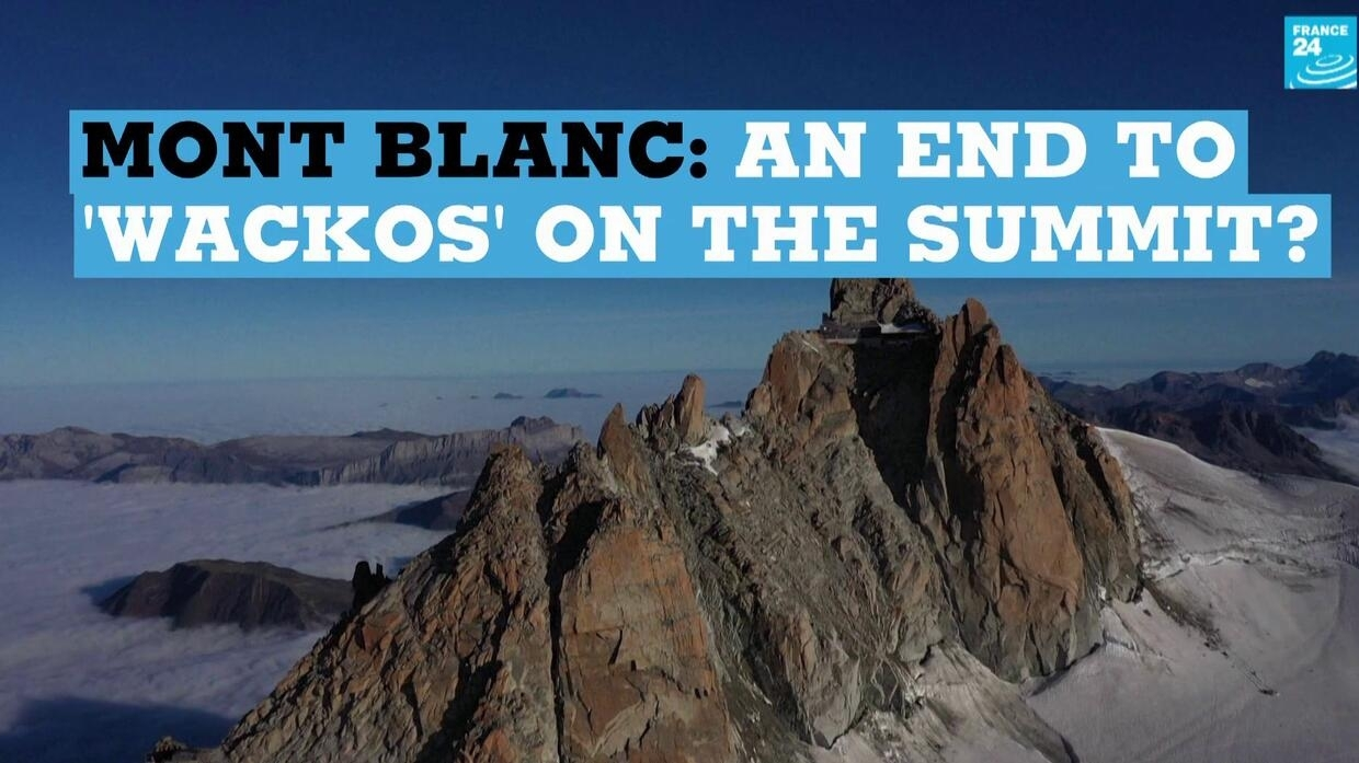 Mont Blanc: an end to 'wackos' on the summit?