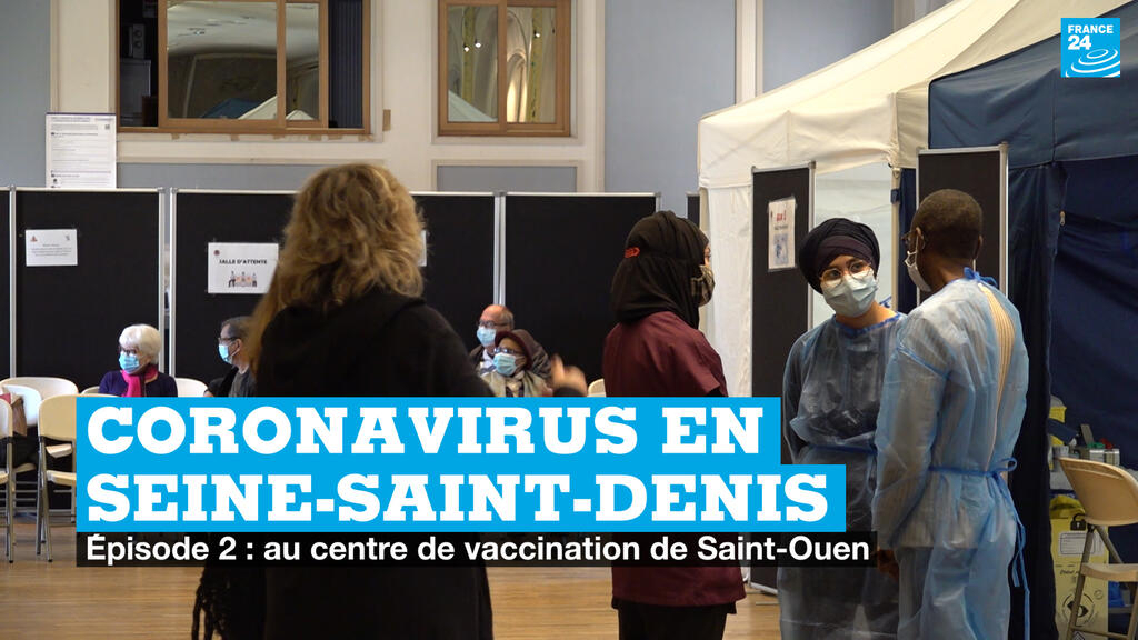 Covid-19 en Seine-Saint-Denis : la ville de Saint-Ouen vaccine ses habitants (2/3)