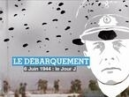Débarquement : 6 Juin 1944, le Jour J (épisode 2)
