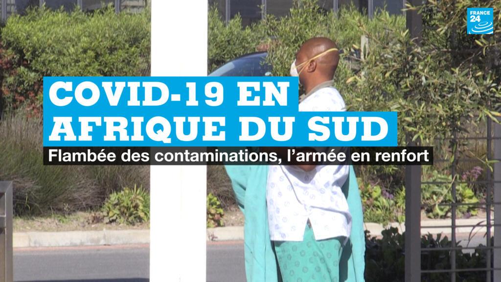 Covid-19 en Afrique du Sud : flambée des contaminations, l'armée en renfort