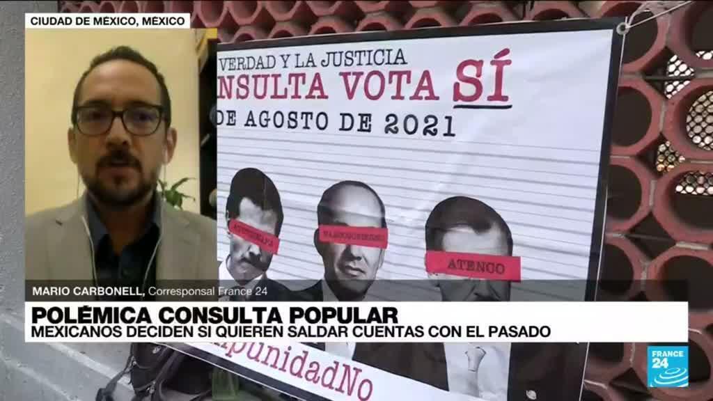 """2021-08-01 14:34 Informe desde México: opiniones divididas ante la consulta para el """"juicio a los expresidentes"""""""
