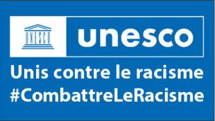 #COMBATTRELERACISME - UNESCO