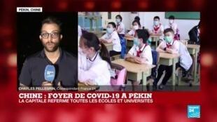 """2020-06-16 18:01 Covid-19 : situation """"grave"""" à Pékin, qui referme toutes les écoles et les universités"""