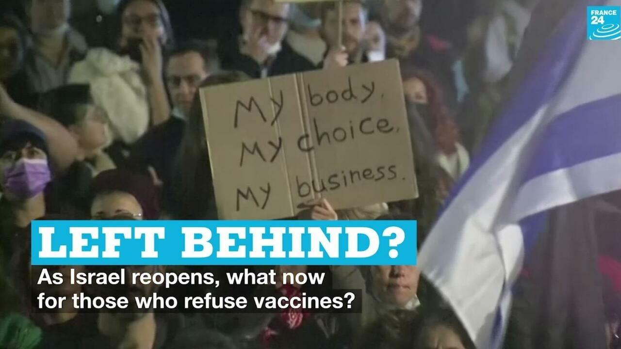 Left behind? As Israel reopens, what now for those who refuse vaccines? - France 24