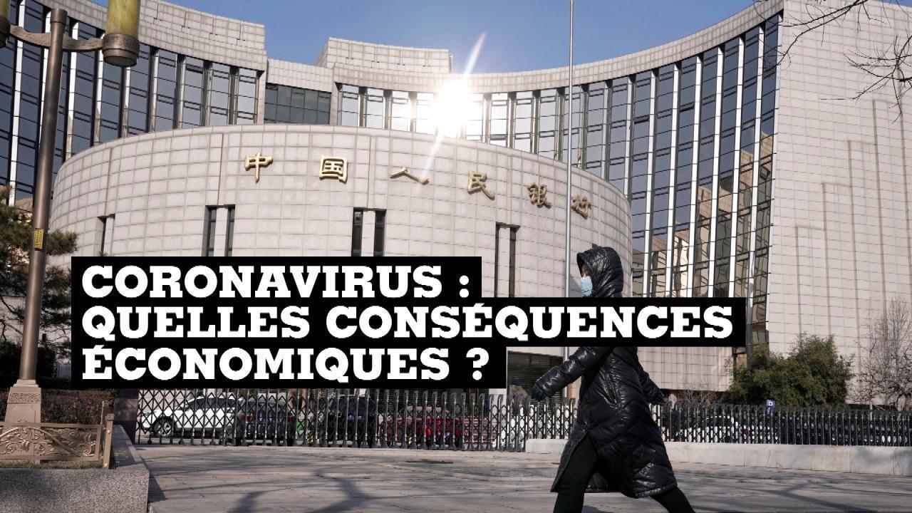 Coronavirus : quelles conséquences économiques ?