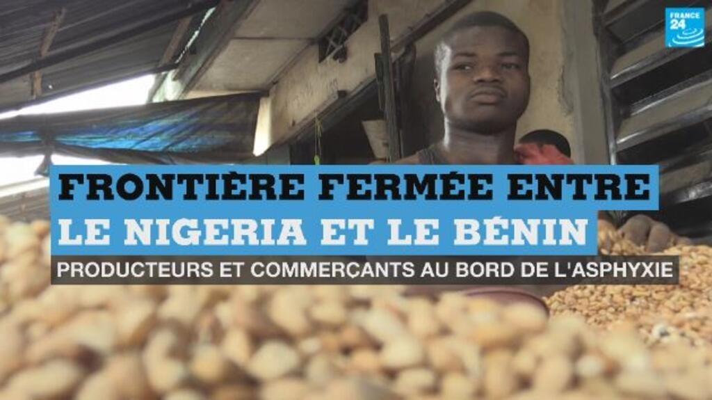 Frontière fermée entre le Bénin et le Nigeria : producteurs et commerçants au bord de l'asphyxie