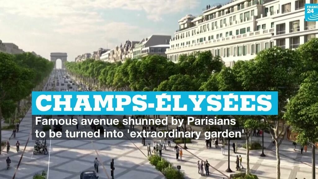 Champs-Élysées, shunned by Parisians, to be turned into 'extraordinary garden'