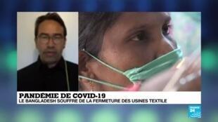 2020-04-20 13:08 Pandémie de Covid-19 : Le Bangladesh souffre de la fermeture des usines textiles