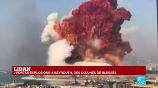 2020-08-04 18:00 LIBAN : 2 fortes explosions à BEYROUTH - Des dizaines de blessés