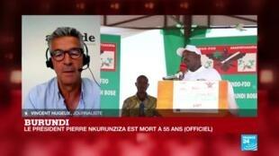 """2020-06-09 18:01 Décès de Pierre Nkurunziza, président du Burundi : un bilan politique """"catastrophique"""""""