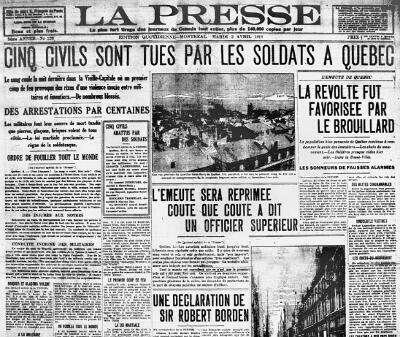 "The front page of ""La Presse"" newspaper after the riots of April 1, 1918. ""Five civilians killed by soldiers in Quebec,"" the headline reads."