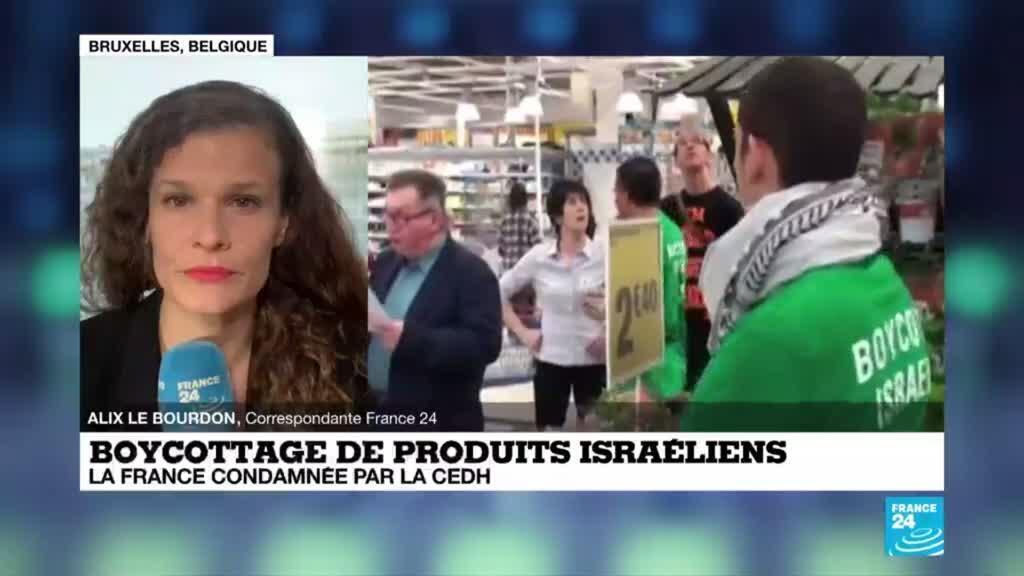 2020-06-11 14:07 La CEDH condamne la France dans le dossier du boycott de produits israéliens