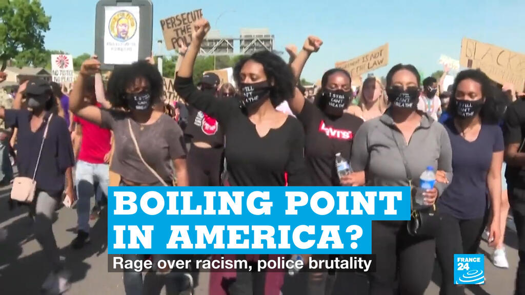 Boiling point in America? Rage over racism, police brutality