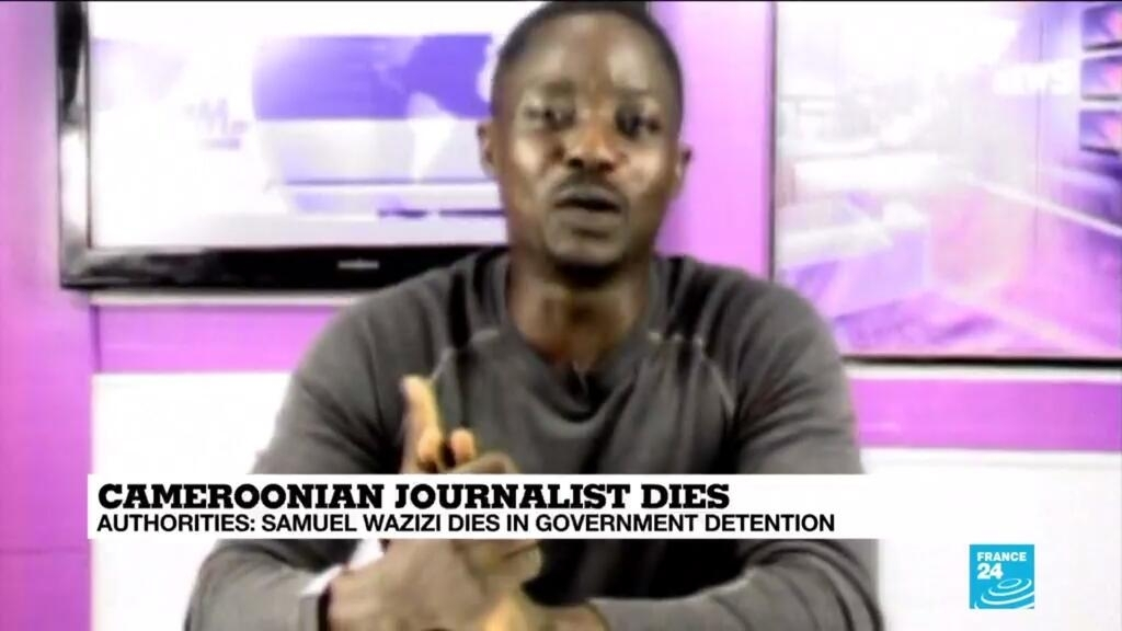 Cameroon army says missing journalist Wazizi died in custody, denies torture