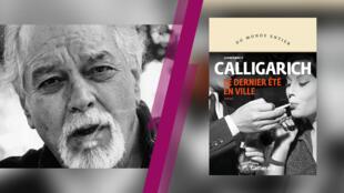 Premieres-france24-Gianfranco-Calligarich-Le-dernier-ete-en-ville-gallimard