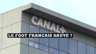 Canal+ va finalement diffuser les matches de Ligue 1 et Ligue 2 jusqu'à la fin de la saison.