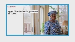 Ngozi Okonjo-Iweala, patronne de l'OMC