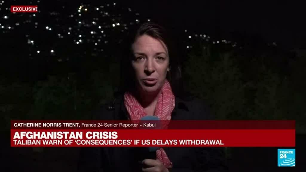 2021-08-23 18:03 FRANCE 24 in Kabul: Taliban warn of 'consequences' if US extends evacuation